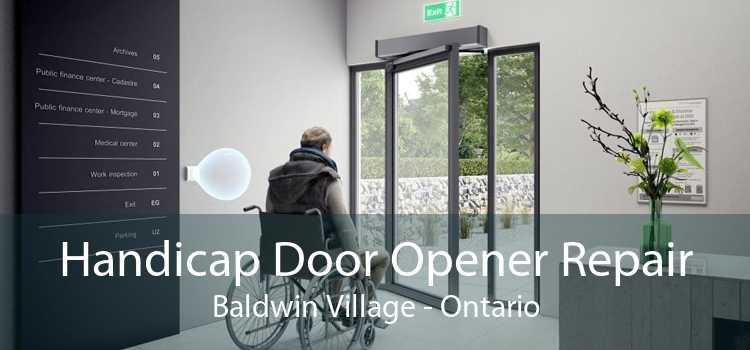 Handicap Door Opener Repair Baldwin Village - Ontario