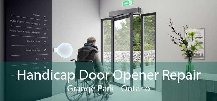 Handicap Door Opener Repair Grange Park - Ontario
