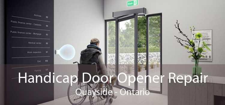 Handicap Door Opener Repair Quayside - Ontario