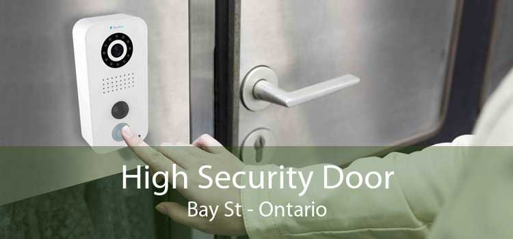 High Security Door Bay St - Ontario