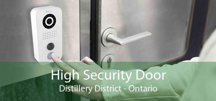 High Security Door Distillery District - Ontario