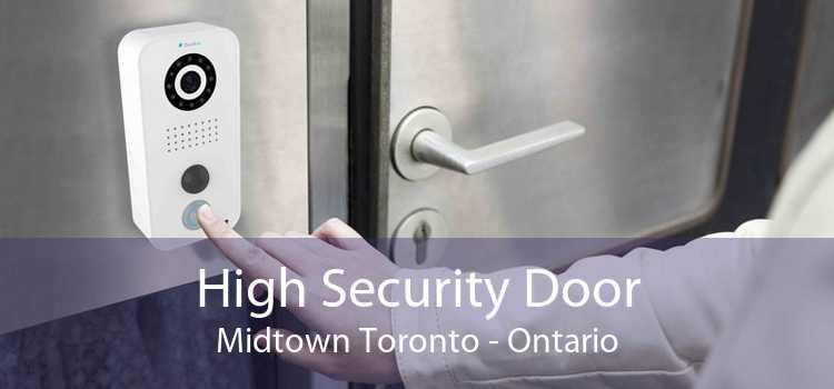 High Security Door Midtown Toronto - Ontario