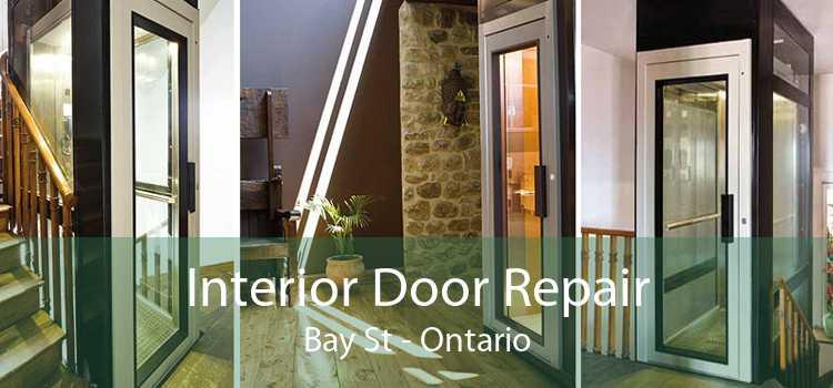 Interior Door Repair Bay St - Ontario