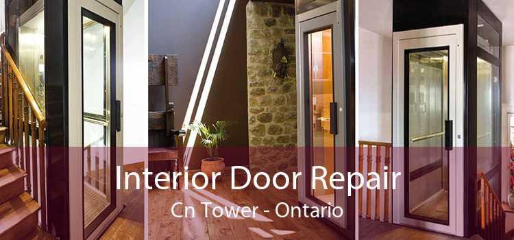 Interior Door Repair Cn Tower - Ontario