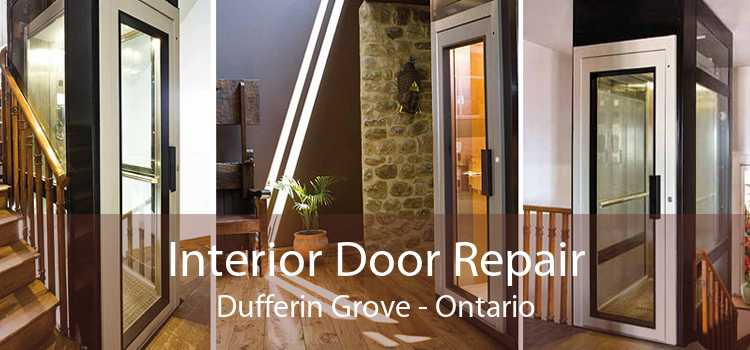 Interior Door Repair Dufferin Grove - Ontario