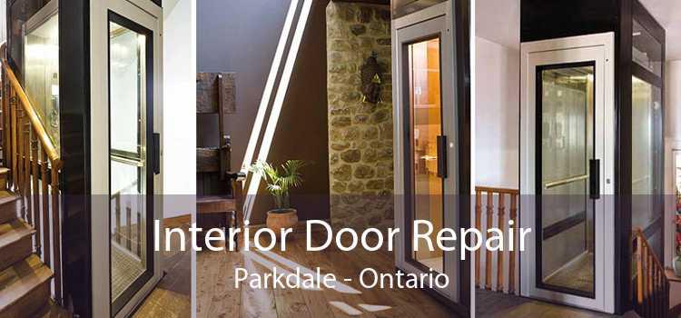 Interior Door Repair Parkdale - Ontario