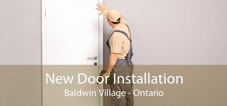 New Door Installation Baldwin Village - Ontario