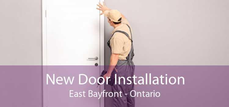 New Door Installation East Bayfront - Ontario