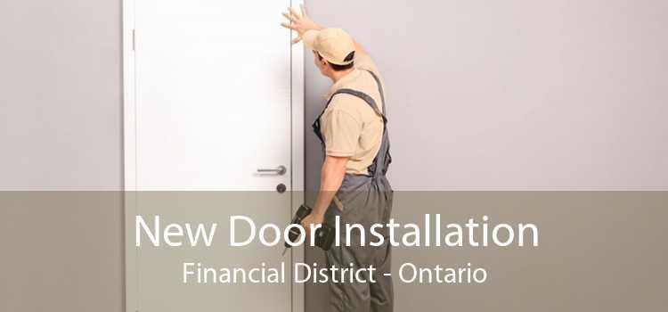 New Door Installation Financial District - Ontario