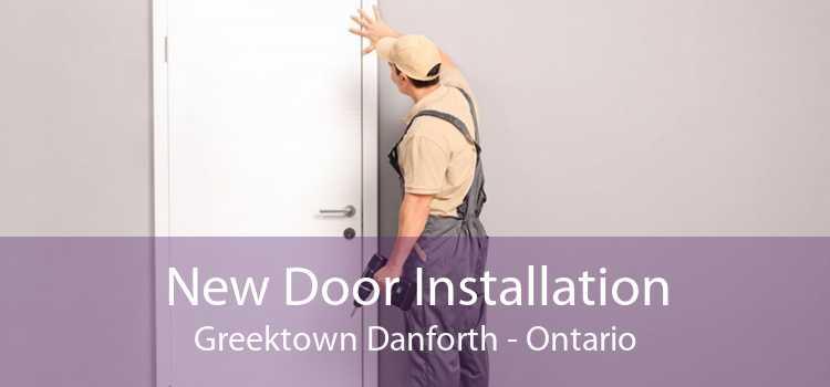 New Door Installation Greektown Danforth - Ontario