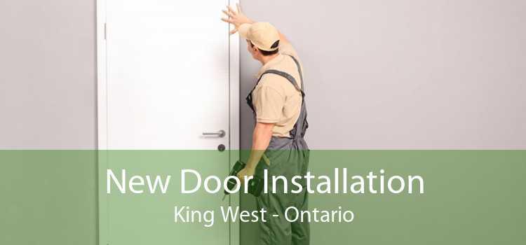 New Door Installation King West - Ontario