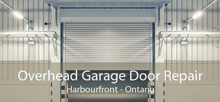 Overhead Garage Door Repair Harbourfront - Ontario