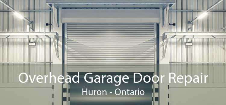 Overhead Garage Door Repair Huron - Ontario