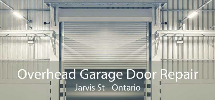 Overhead Garage Door Repair Jarvis St - Ontario