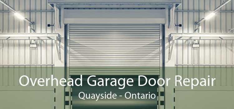 Overhead Garage Door Repair Quayside - Ontario