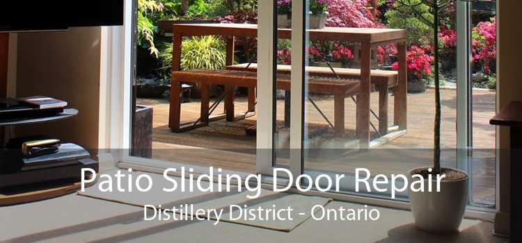 Patio Sliding Door Repair Distillery District - Ontario