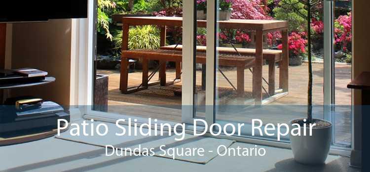 Patio Sliding Door Repair Dundas Square - Ontario