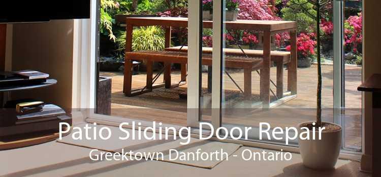 Patio Sliding Door Repair Greektown Danforth - Ontario