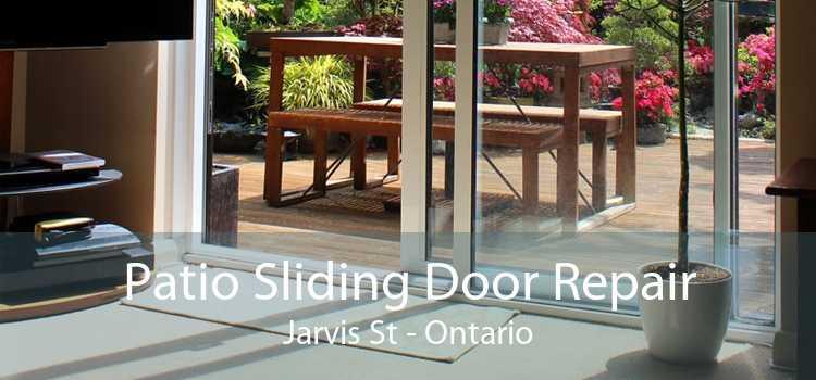 Patio Sliding Door Repair Jarvis St - Ontario