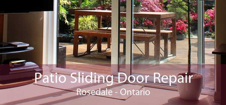 Patio Sliding Door Repair Rosedale - Ontario