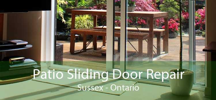 Patio Sliding Door Repair Sussex - Ontario