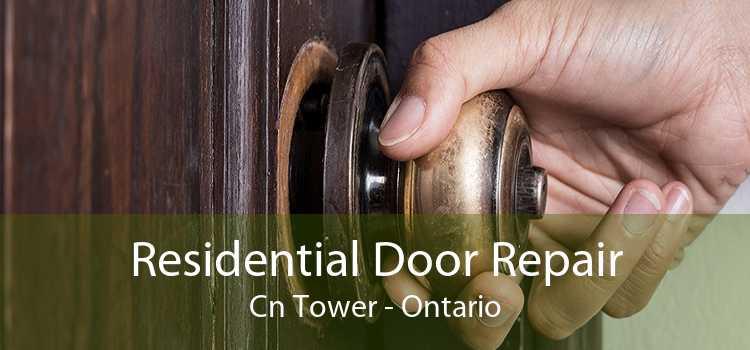 Residential Door Repair Cn Tower - Ontario