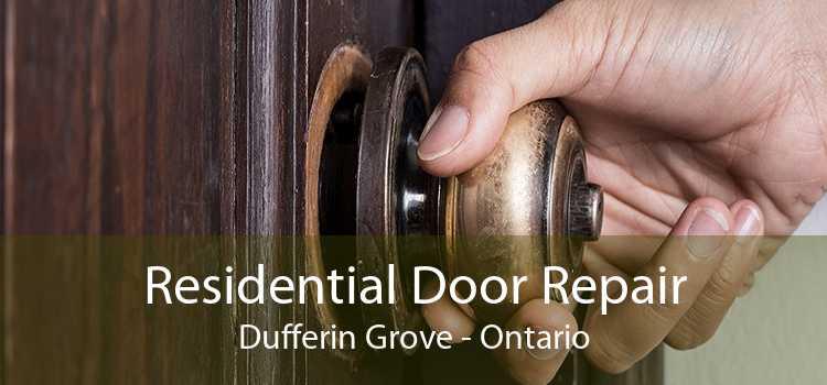 Residential Door Repair Dufferin Grove - Ontario