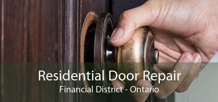 Residential Door Repair Financial District - Ontario