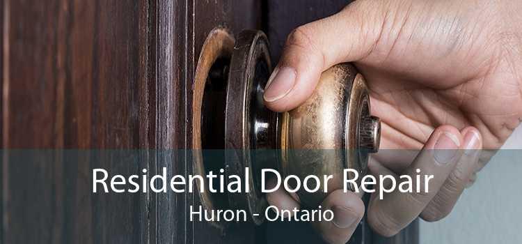 Residential Door Repair Huron - Ontario