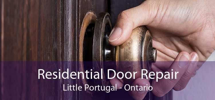 Residential Door Repair Little Portugal - Ontario