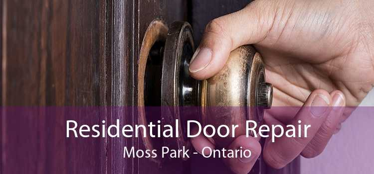 Residential Door Repair Moss Park - Ontario