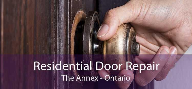 Residential Door Repair The Annex - Ontario