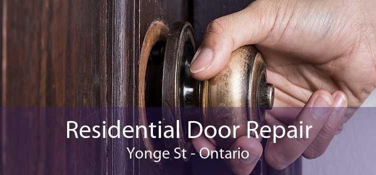 Residential Door Repair Yonge St - Ontario