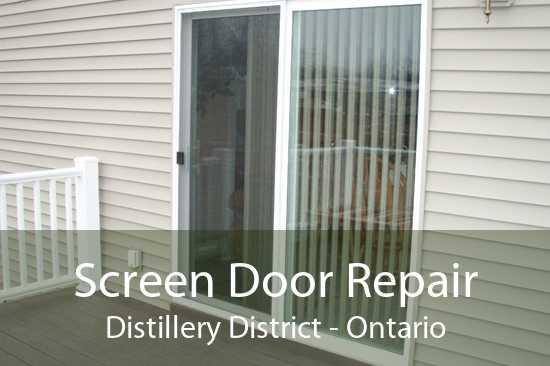 Screen Door Repair Distillery District - Ontario