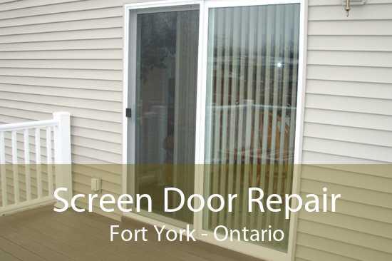 Screen Door Repair Fort York - Ontario