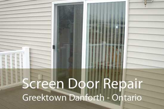 Screen Door Repair Greektown Danforth - Ontario