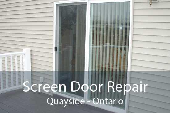 Screen Door Repair Quayside - Ontario