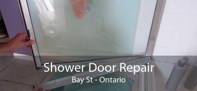 Shower Door Repair Bay St - Ontario