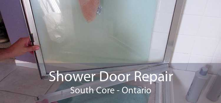Shower Door Repair South Core - Ontario