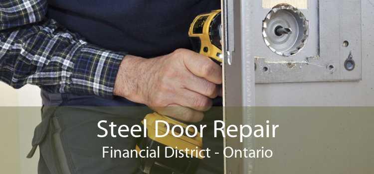 Steel Door Repair Financial District - Ontario