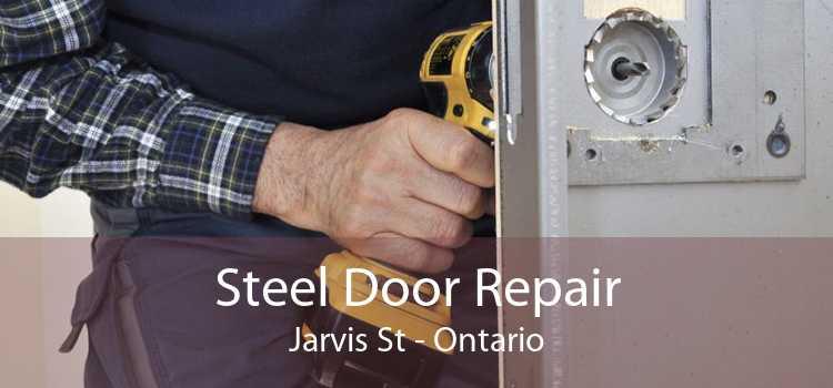 Steel Door Repair Jarvis St - Ontario