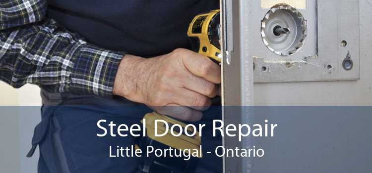 Steel Door Repair Little Portugal - Ontario