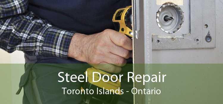 Steel Door Repair Toronto Islands - Ontario