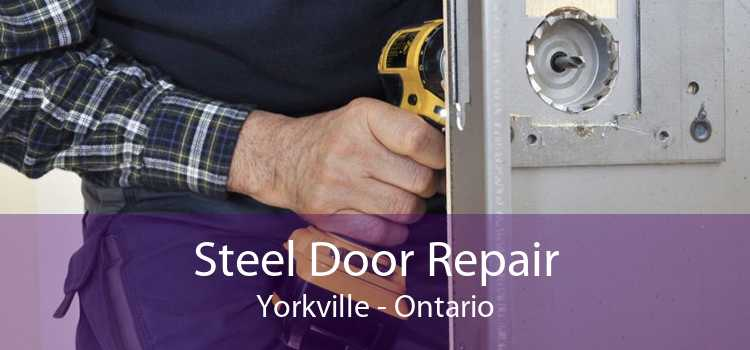Steel Door Repair Yorkville - Ontario