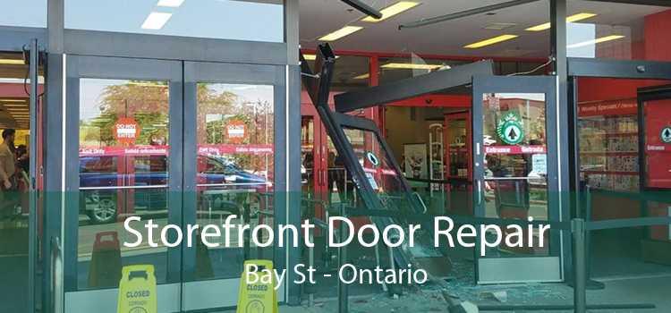 Storefront Door Repair Bay St - Ontario