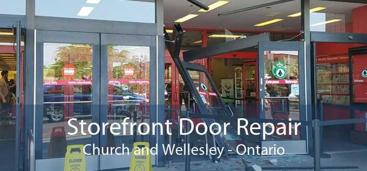 Storefront Door Repair Church and Wellesley - Ontario