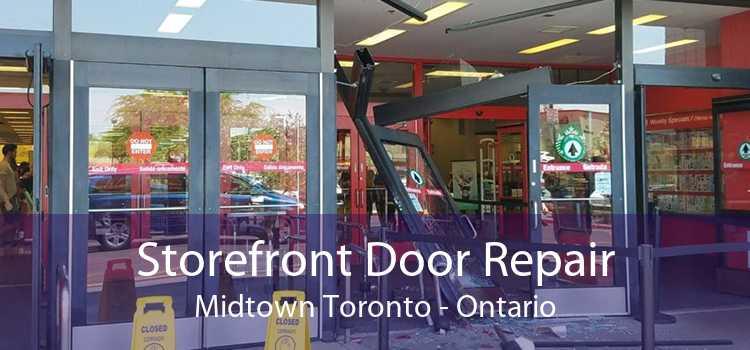 Storefront Door Repair Midtown Toronto - Ontario