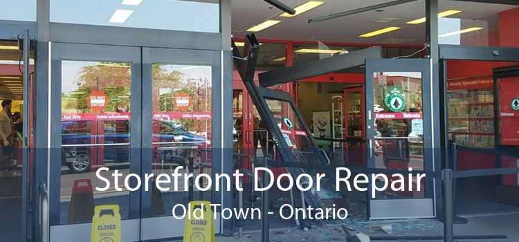 Storefront Door Repair Old Town - Ontario