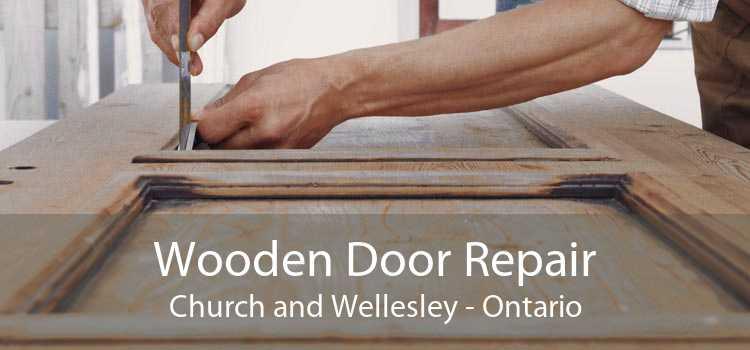 Wooden Door Repair Church and Wellesley - Ontario