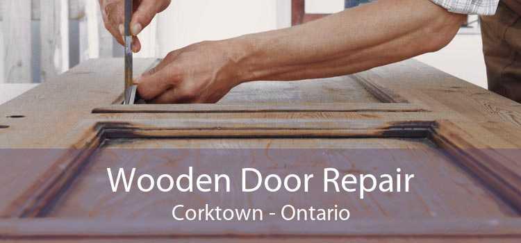 Wooden Door Repair Corktown - Ontario